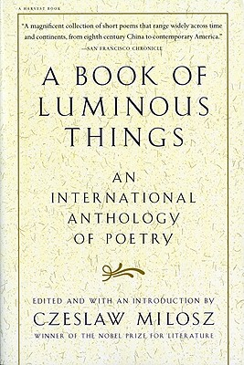 A Book of Luminous Things By Milosz, Czeslaw (EDT)