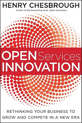Open Services Innovation By Chesbrough, Henry