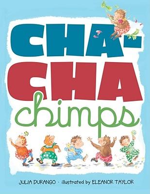 Cha-Cha Chimps By Durango, Julia/ Taylor, Eleanor (ILT)