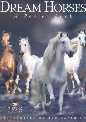 Dream Horses By Burns, Deborah/ Langrish, Bob (PHT)/ Christensen, Elsebeth (ART)