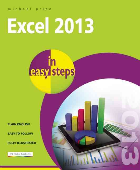 Excel 2013 in Easy Steps By Price, Michael
